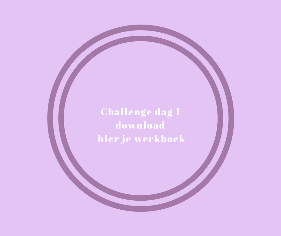 Challenge dag 1download hier je werkboek (1)