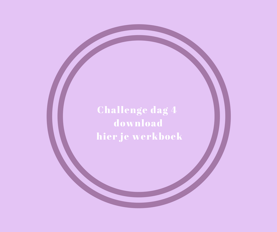 Challenge dag 4.download hier je werkboek (1) (1)