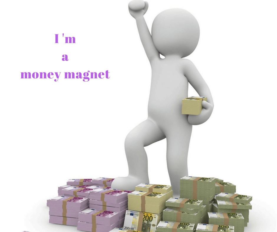 I am a money magnet (1)