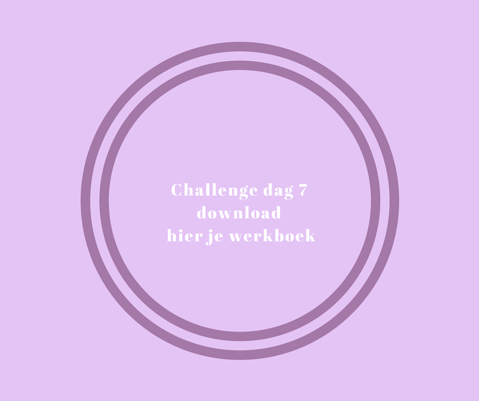Challenge dag 7 download hier je werkboek (1)